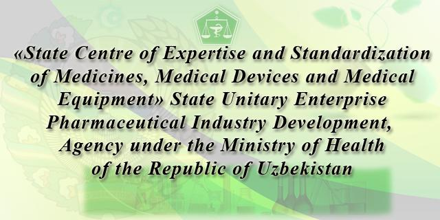 State Centre :: «State Centre of Expertise and Standardization of Medicines, Medical Devices and Medical Equipment» State Unitary Enterprise Pharmaceutical Industry Development, Agency under the Ministry of Health of the Republic of Uzbekistan (in Russian)
